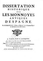 Dissertation historique sur les monnoyes antiques d'Espagne