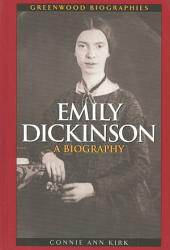 Emily Dickinson: A Biography