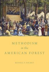 Methodism In The American Forest Book PDF