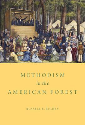 Methodism in the American Forest PDF