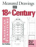 Measured Drawings of Eighteenth Century American Furniture