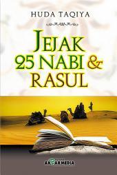 Jejak 25 Nabi dan Rasul