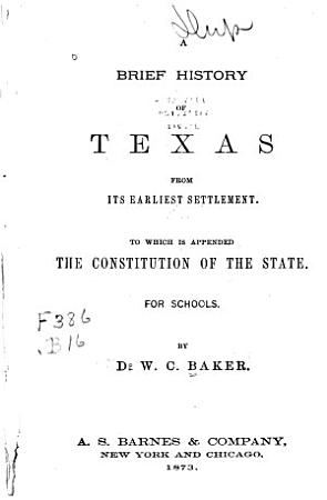 A Brief History of Texas from Its Earliest Settlement PDF