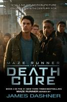 The Death Cure  Maze Runner  Book Three  PDF