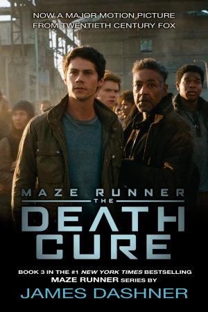 The Death Cure  Maze Runner  Book Three