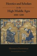Heretics and Scholars in the High Middle Ages  1000 1200 PDF