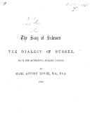 The Song of Solomon. The Dialect of Sussex. From the Authorised English Version. By M. A. Lower