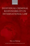 Individual Criminal Responsibility in International Law
