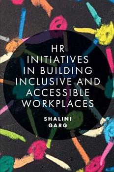 HR Initiatives in Building Inclusive and Accessible Workplaces PDF