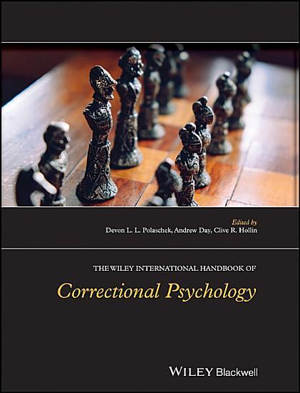 The Wiley International Handbook of Correctional Psychology PDF