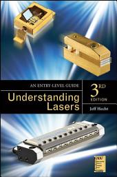 Understanding Lasers: An Entry-Level Guide, Edition 3
