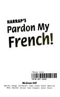 Harrap s Pardon My French  PDF