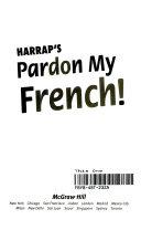 Harrap s Pardon My French