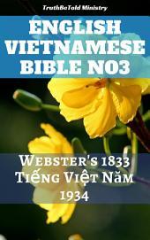 English Vietnamese Bible No3: Webster's 1833 - Tiếng Việt Năm 1934