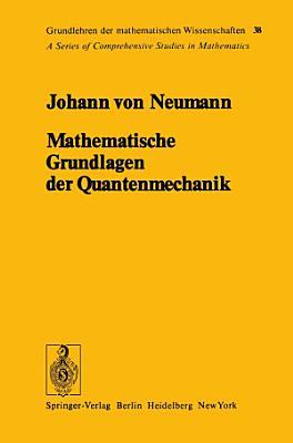 Mathematische Grundlagen der Quantenmechanik PDF