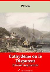 Euthydème ou le Disputeur: Nouvelle édition augmentée