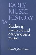 Early Music History: Volume 18