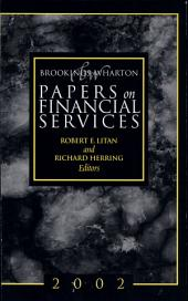 Brookings-Wharton Papers on Financial Services: 2002