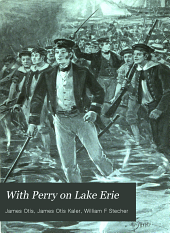 With Perry on Lake Erie: A Tale of 1812