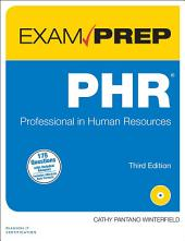 PHR Exam Prep: Professional in Human Resources, Edition 3