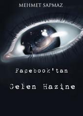 Facebook'tan Gelen Hazine: Aç gözlülüğün sonu