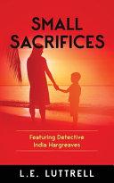 Small Sacrifices Book