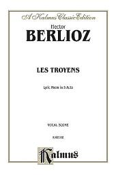 Les Troyens a Carthage: Vocal (Opera) Score