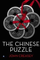 The Chinese Puzzle: (Writing as Anthony Morton)