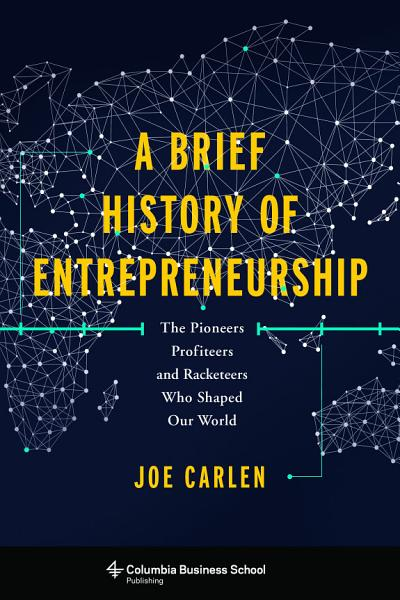 Download A Brief History of Entrepreneurship Book