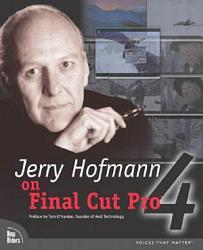 Jerry Hofmann On Final Cut Pro 4 Book PDF
