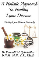 A Holistic Approach to Curing Lyme Disease