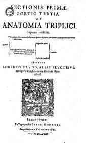 Anatomiae amphitheatrum effigie triplici, more et conditione varia, designatum Authore Roberto Fludd alias de Fluctibus... (Carmen J. Ammonii)