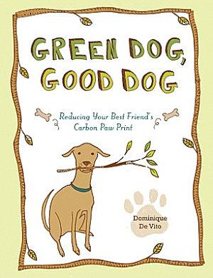 Green Dog, Good Dog