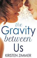 The Gravity Between Us PDF