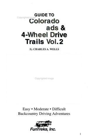 Guide to Colorado Backroads   4 Wheel Drive Trails