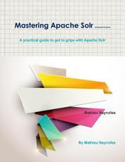 Mastering Apache Solr  Colored Version  PDF