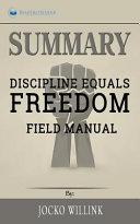 Summary  Discipline Equals Freedom PDF