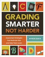 Grading Smarter  Not Harder PDF