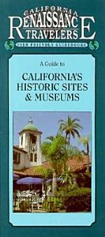 A Guide to California's Historic Sites & Museums