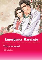 Emergency Marriage: Harlequin Comics