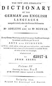 Vollständiges Wörterbuch Der Englischen Sprache Für Die Deutschen, The New and Complete Dictionary of the German and English Languages: Volume 5