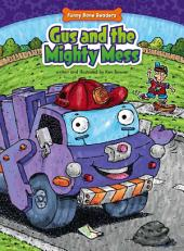 Gus and the Mighty Mess: Helping Others