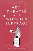 Art  Theatre and Women s Suffrage