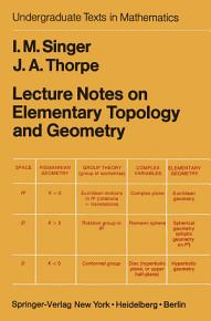 Lecture Notes on Elementary Topology and Geometry PDF