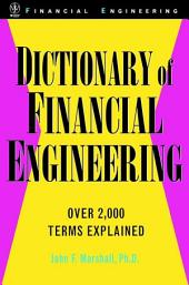 Dictionary of Financial Engineering