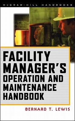 Facility Manager s Operation and Maintenance Handbook PDF
