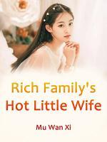 Rich Family s Hot Little Wife PDF