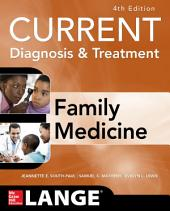 CURRENT Diagnosis & Treatment in Family Medicine, 4th Edition: Edition 4