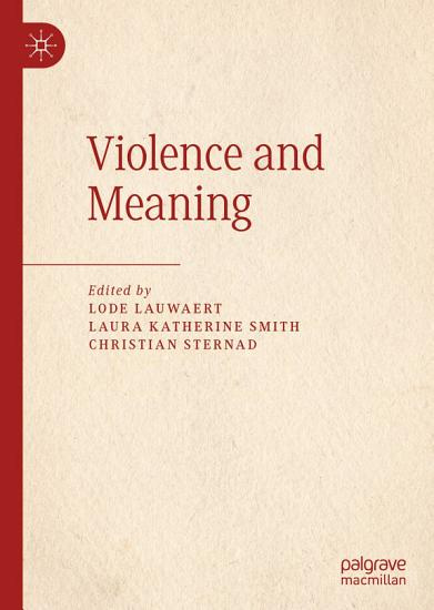 Violence and Meaning PDF