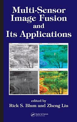 Multi Sensor Image Fusion and Its Applications